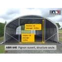 Pignon ouvert structure seule pour ABRI 640.